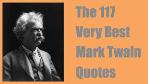 quotes mark 117 best mark twain quotes includes funny takes on life and love