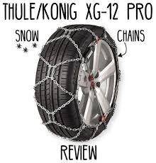 Thule Konig Xg 12 Pro Snow Chains Review Snow Chains