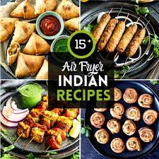 15 air fryer indian recipes easy