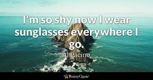 Sunglasses Quotes Mesmerizing Sunglasses Quotes BrainyQuote
