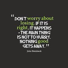 John Steinbeck Quote About Patience