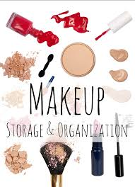 great diy makeup storage and organization ideas and tips that will get you organized in the