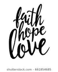 Love Faith Hope Quotes Faith Hope Love Images Stock Photos Vectors Shutterstock 81