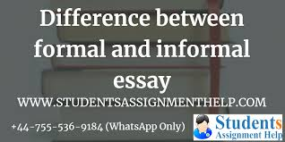 Difference Between Formal And Informal Essay Examples
