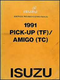 1990 1991 isuzu amigo pickup repair shop manual supplement original 1991 isuzu pickup amigo electrical troubleshooting manual original