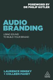 book > audio branding using sound to build your brand audio branding book to learn how to build your brand music
