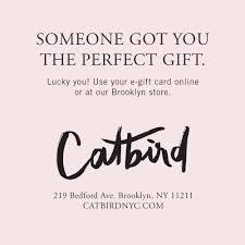 Electronic Gift Certificate Catbird