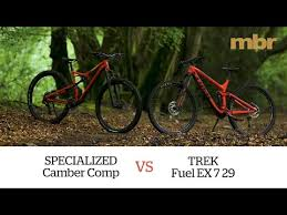 Specialized Camber Comp Vs Trek Fuel Ex 7 29 Mbr Youtube