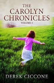 The Carolyn Chronicles: Volume 1 (Carolyn Whitcomb Series Book 2 ...