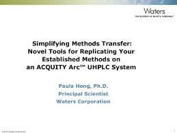Simplifying Chromatographic Methods Transfer Novel Tools