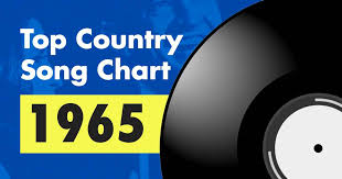 Top 100 Country Song Chart For 1965