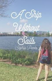 A Ship Without Sails - Sophia Parks - Wattpad