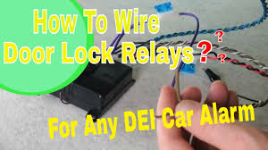 wiring how to on dei viper 451m type internal door lock relay wiring how to on dei viper 451m type internal door lock relay systems