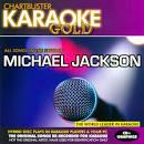 Chartbuster Karaoke Gold: Michael Jackson