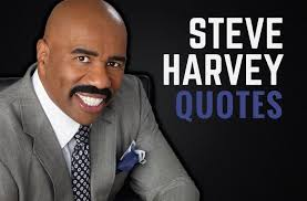 Steve Harvey Quotes 100 Steve Harvey Quotes About Relationships Careers Success 28