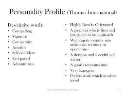 Perfect Descriptive Words For Resume. The Visual Resume of Leon du Plessis  11; 12. Personality Profile (Thomas International