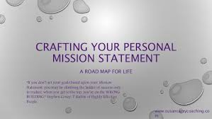 What Is Your Personal Mission Personal Mission Statement