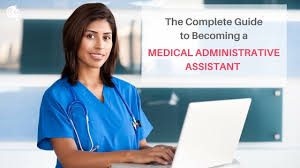 Becoming A Skilled Medical Administrative Assistant City