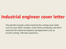 industrial engineer cover letter this ppt file includes useful materials for writing cover letter such as industrial engineer cover letter