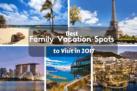 best family vacation spots to visit in 2021