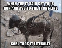 Oh! Carl… | Military Humor via Relatably.com