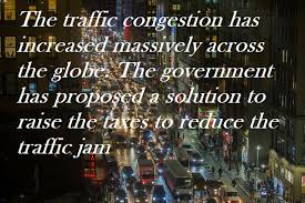 pte sample essay the traffic congestion has increased massively pte sample essay the traffic congestion has increased massively across the globe