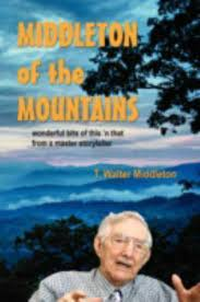Middleton of the Mountains by T. Walter Middleton (2008, Trade Paperback)  for sale online   eBay