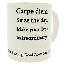 carpe diem quote mug john keating dead poets society  carpe diem quote mug john keating dead poets society mugsnkisses range mother s day birthday christmas office tea coffee gift mug amazon co uk