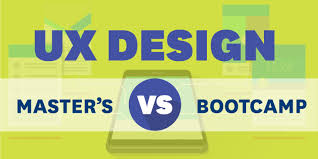 UX Design Master's Vs. Bootcamp