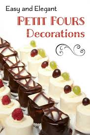 How To Decorate Petit Fours Delishably