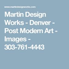 martin design works martin design works denver post modern art images 303 761