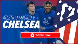 Atletico Madrid vs Chelsea Live Stream Free: Watch UEFA 2021 TV Guide –  Film Daily
