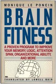 Organizational Ability Brain Fitness A Proven Program To Improve Your Memory Logic