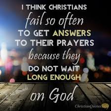 Christian Patience Quotes Best of 24 Things About Praying In Patience ChristianQuotes