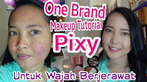 one brand makeup tutorial pixy kawaii untuk wajah berjerawat full makeup acne skin coverage you