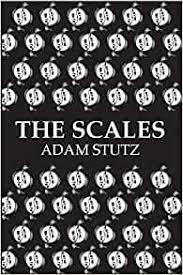 The Scales: Adam Stutz: 9781732399204: Amazon.com: Books