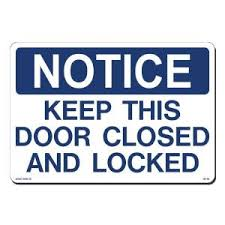 Lynch Sign 14 in x 10 in Notice Door Closed On Locked Sign Printed