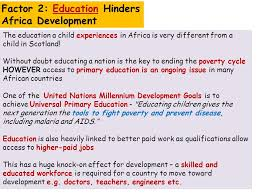 world issues development in africa essay factor x affects  the education a child experiences in africa is very different from a child in scotland
