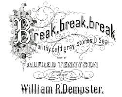 dempstera jpg  figure 7 front cover of break break break poetry by alfred tennyson music by william r dempster 1864