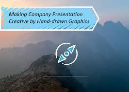 Making Company Presentation Creative By Hand Drawn Graphics Blog