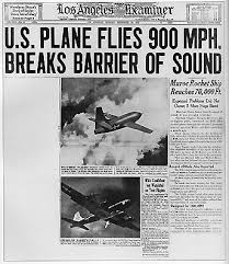 "「1947, Charles Elwood ""Chuck"" Yeager, first flight over sound speed」の画像検索結果"