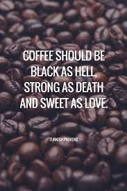 Coffee Love Quotes Simple 48 Coffee Quotes Funny Coffee Quotes That Will Brighten Your Mood