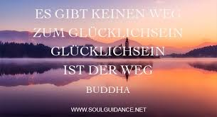 Inspirierende Sprüche Glücklichsein Buddha Soulguidance