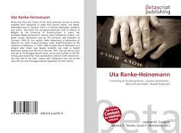 A short summary of this paper. Uta Ranke Heinemann 978 613 6 42737 9 6136427370 9786136427379
