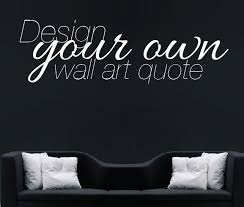 Small Picture Design Your Own Wall Art Stickers Home Design Ideas