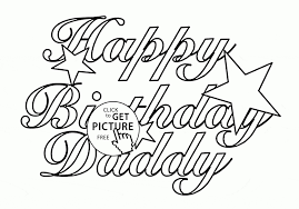 happy birthday dad coloring pages daddy with stars page for kids holiday at happy birthday dad coloring pages