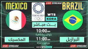 مشاهدة مباراة المكسيك و البرازيل بث مباشر في الالعاب الاولمبية طوكيو  2021-08-03 - YouTube