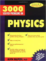 solved problems in physics schaum s solved problems 3 000 solved problems in physics schaum s solved problems schaum s solved problems series