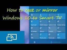 screen mirror windows 10 to a smart tv