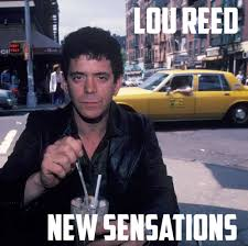 Decade 77-87 - a grown up disco: new wave, punk, postpunk, goth & indie - LOU REED - NEW SENSATIONS | Facebook
